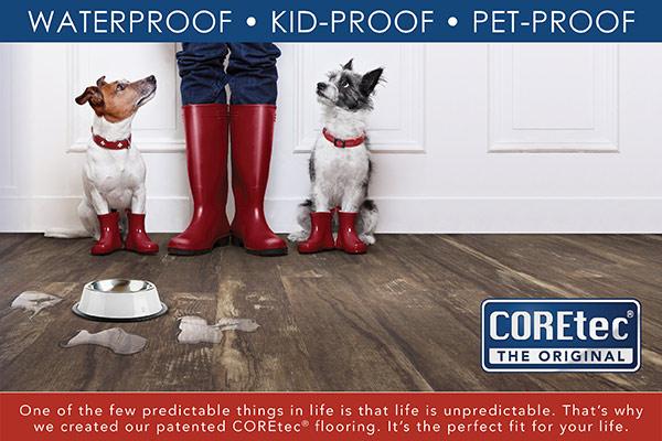 COREtec Luxury vinyl flooring is waterproof, kid-proof and pet-proof!
